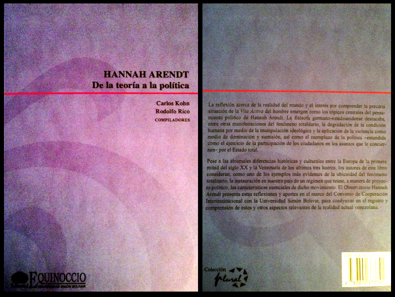 Hannah Arendt De la teoría a la política