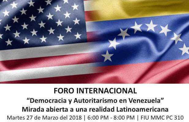 """Foro Internacional: """"Democracia y Autoritarismo en Venezuela"""""""