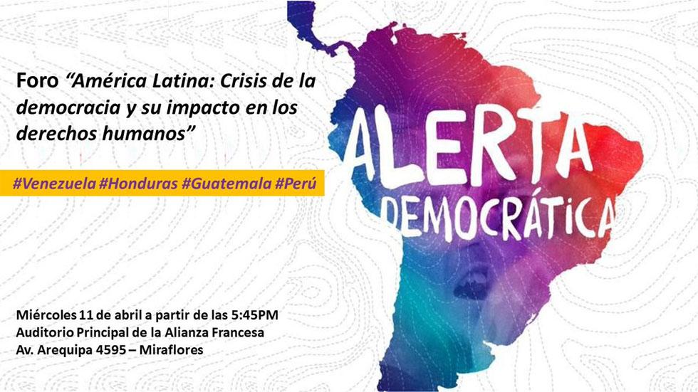 """Foro """"América Latina: Crisis de la democracia y su impacto en los derechos humanos"""""""