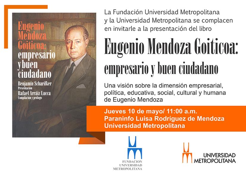 """Presentación y bautizo del libro """"Eugenio Mendoza Goiticoa: empresario y buen ciudadano"""""""