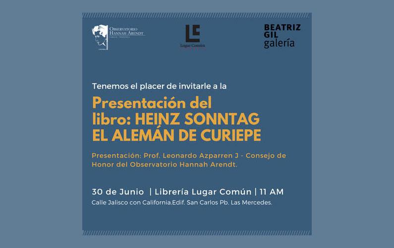 Presentación en librería Lugar Común: HEINZ SONNTAG, El alemán de Curiepe