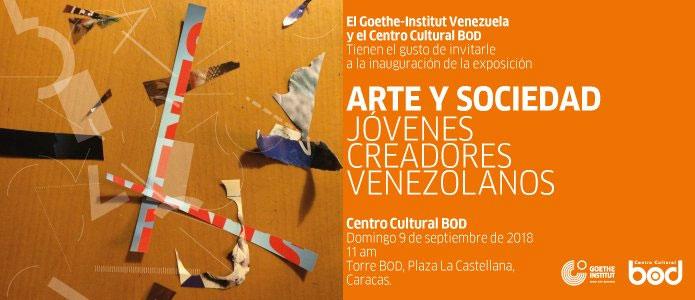 Exposición: Arte y Sociedad, Jóvenes creadores venezolanos
