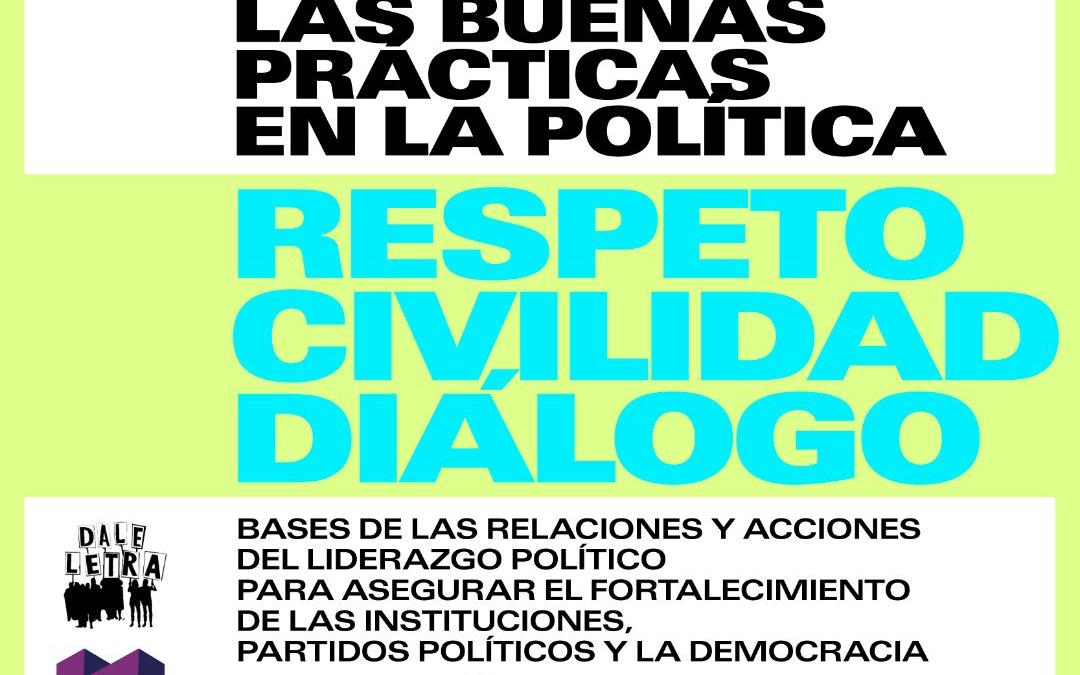 Las buenas prácticas en la política: respeto, civilidad, diálogo