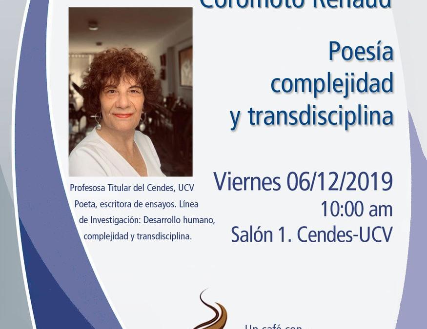 Poesía, complejidad y transdisciplina – CENDES, 6 dic 2019