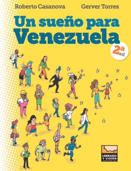 Un sueño para Venezuela, segunda edición