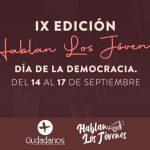 Hablan los Jóvenes – Día de la Democracia, 14 al 17 de septiembre