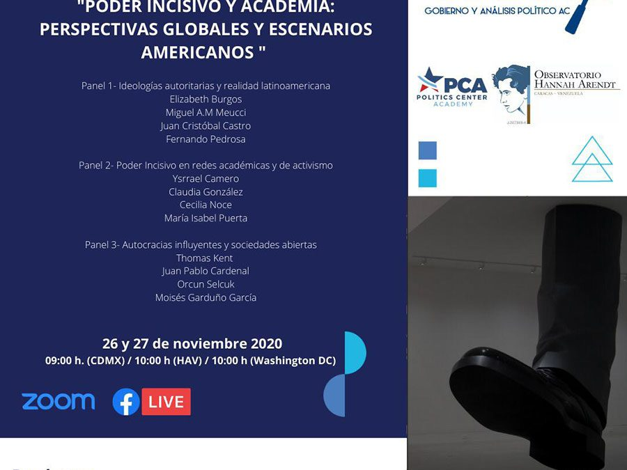 Conferencia «Poder incisivo y academia: Perspectivas globales y escenarios americanos»