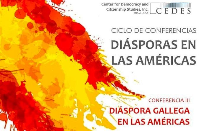 """Conferencia """"Diáspora Gallega en Las Américas"""""""